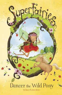 Cover for Dancer The Wild Pony by Janey Louise Jones