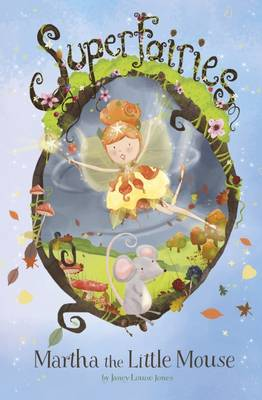 Cover for Martha the Little Mouse by Janey Louise Jones