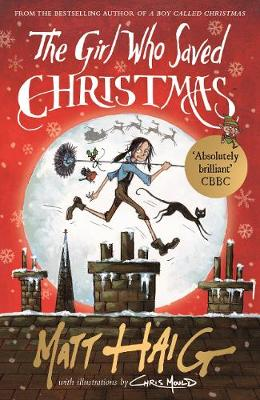 Cover for The Girl Who Saved Christmas by Matt Haig