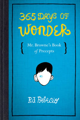 Cover for 365 Days of Wonder by R. J. Palacio