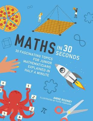 Maths in 30 Seconds by Anne Rooney