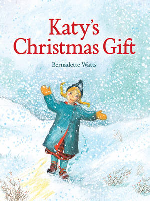 Katy's Christmas Gift by Bernadette Watts