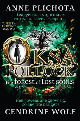Cover for Oksa Pollock: the Forest of Lost Souls by Anne Plichota, Wolf Cendrine