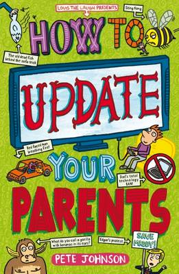 Cover for How to Update Your Parents by Pete Johnson