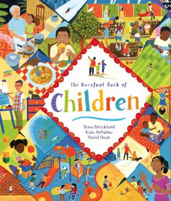The Barefoot Book of Children by Tessa Strickland, Kate DePalma