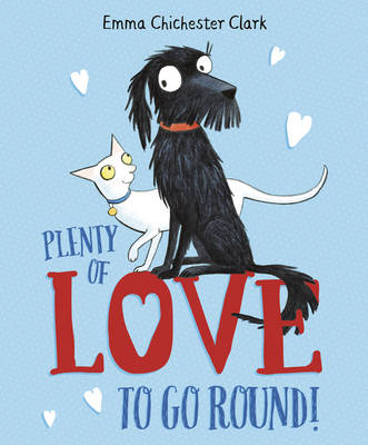 Plenty of Love to Go Round by Emma Chichester Clark