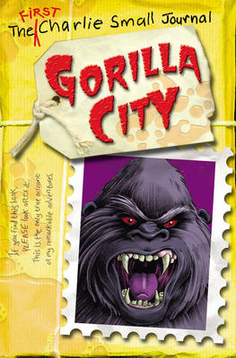 Cover for Charlie Small: Gorilla City by Charlie Small
