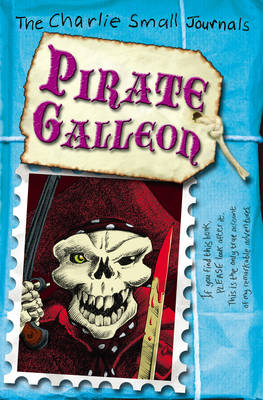 Cover for Charlie Small: Pirate Galleon by Charlie Small