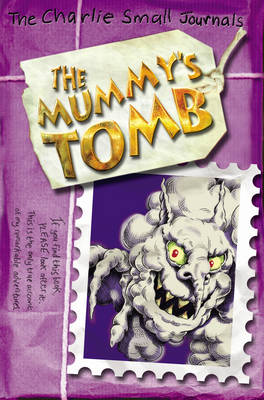 Cover for Charlie Small: The Mummy's Tomb by Charlie Small