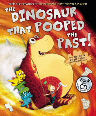 The Dinosaur That Pooped the Past by Tom Fletcher, Dougie Poynter
