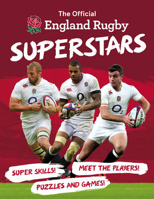 The Official England Rugby Superstars by Joe Fullman