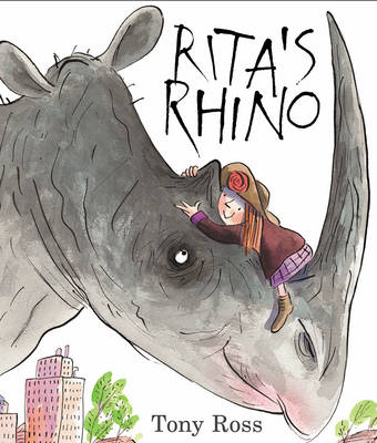 Rita's Rhino by Tony Ross