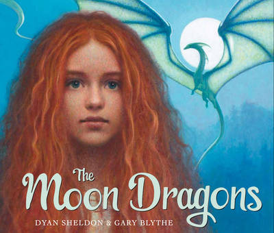 Cover for The Moon Dragons by Dyan Sheldon