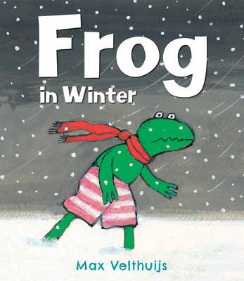 Frog in Winter by Max Velthuijs