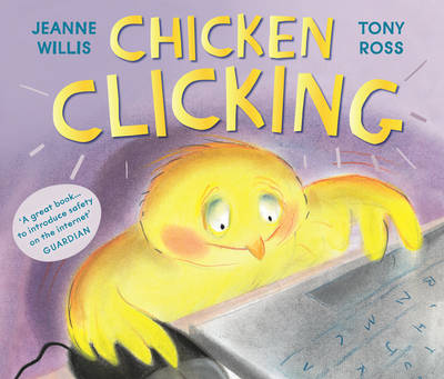 Chicken Clicking by Jeanne Willis
