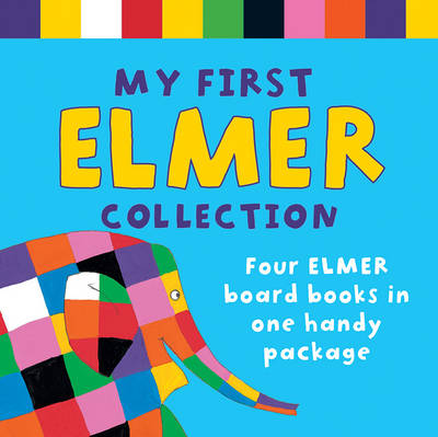 My First Elmer Collection by David McKee