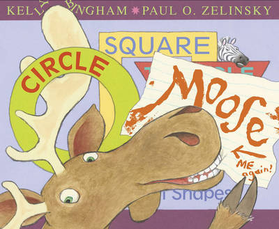 Circle, Square, Moose by Kelly L. Bingham