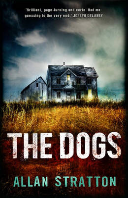 The Dogs by Allan Stratton