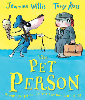 The Pet Person by Jeanne Willis