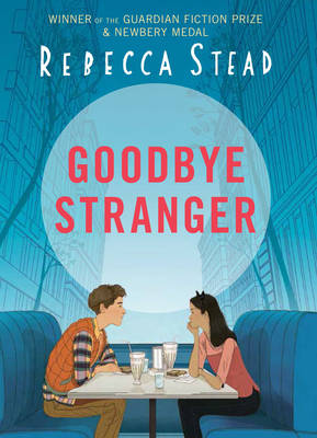 Cover for Goodbye Stranger by Rebecca Stead