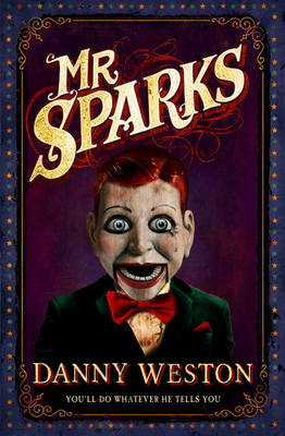 Cover for Mr Sparks by Danny Weston