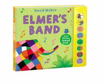 Book Cover for Elmer's Band A Press-Button Sound Book by David McKee