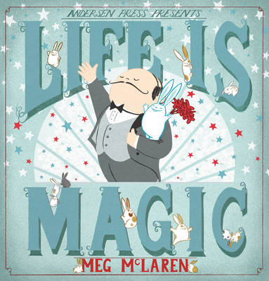 Life is Magic by Meg McLaren