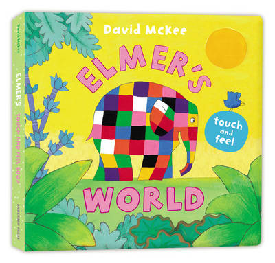 Book Cover for Elmer's Touch and Feel World by David McKee