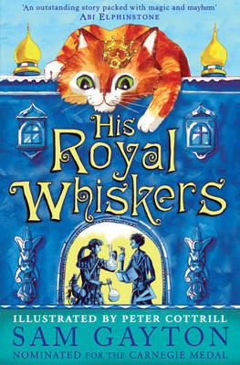 Cover for His Royal Whiskers by Sam Gayton