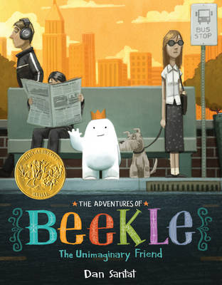 Cover for The Adventures of Beekle: the Unimaginary Friend by Dan Santat