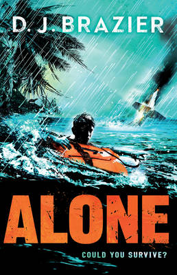 Alone by D.J. Brazier