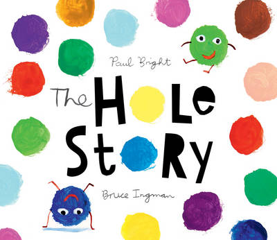 Cover for The Hole Story by Paul Bright