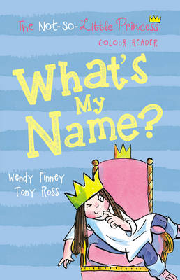 Cover for What's My Name? by Wendy Finney