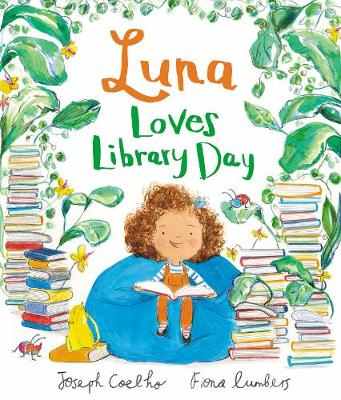 Luna Loves Library Day by Joseph Coelho