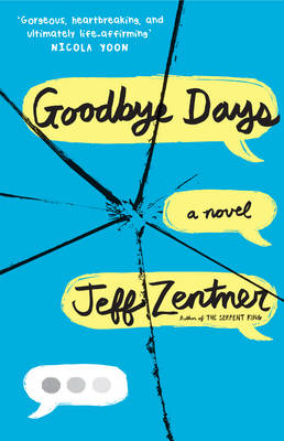 Cover for Goodbye Days by Jeff Zentner