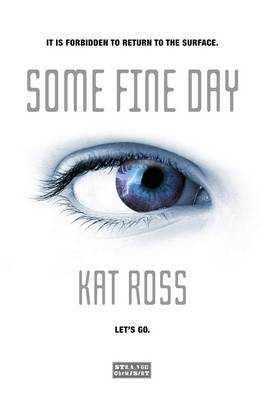 Some Fine Day by Kat Ross