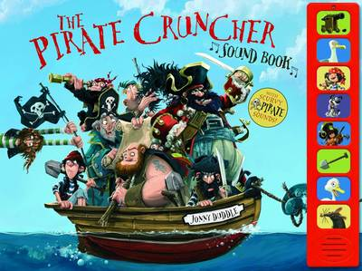 The Pirate-Cruncher Sound Book by Jonny Duddle