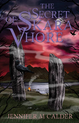 The Secret of Skara Vhore by Jennifer M. Calder