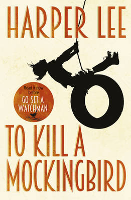 Cover for To Kill A Mockingbird by Harper Lee