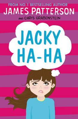 Jacky Ha-Ha by James Patterson