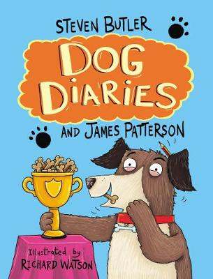 Cover for Dog Diaries by Steven Butler & James Patterson