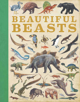 Beautiful Beasts by Camilla de la Bedoyere