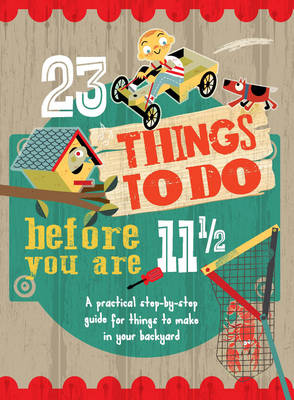 23 Things to Do Before You are 11 1/2 by Mike Warren