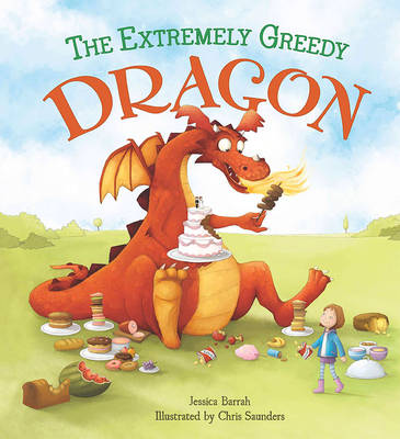 Cover for Storytime: The Extremely Greedy Dragon by Jessica Barrah