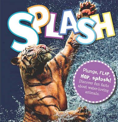 Cover for Splash by Camilla de la Bedoyere