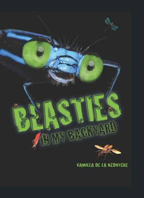 Cover for Beasties in My Backyard by Camilla de la Bedoyere