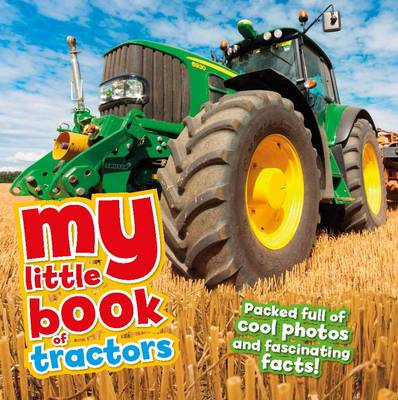 My Little Book of Tractors by Rod Green