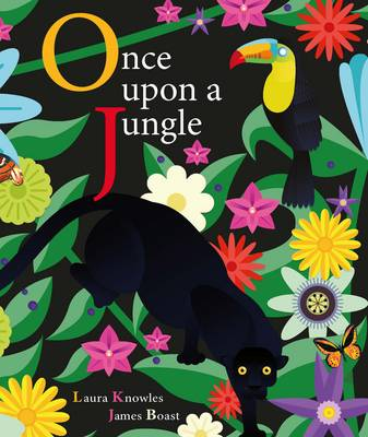 Cover for Once Upon a Jungle by Laura Knowles