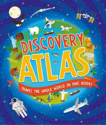 Cover for Children's Discovery Atlas by Anita Ganeri