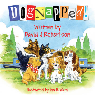 Dognapped! by David J. Robertson